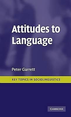 Attitudes to Language by Garrett & Peter