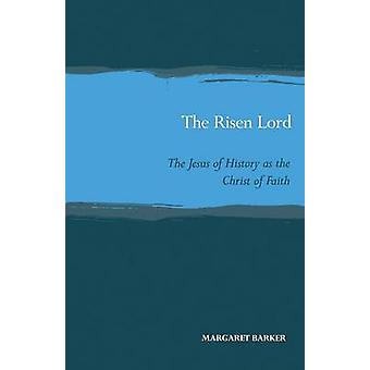 Risen Lord by Barker & Graeme