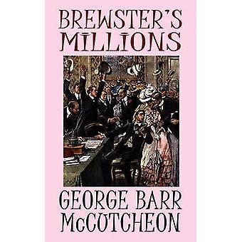 Brewsters milioni di McCutcheon & George Barr