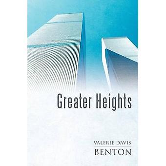 Greater Heights by Benton & Valerie Davis