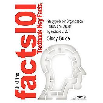 StudyGuide für Organisationstheorie und Design von Daft Richard L. ISBN 9781111221294 von Daft & Richard L.