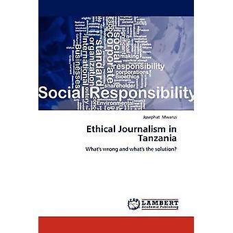 Jornalismo ético na Tanzânia por Mwanzi & ibraimo