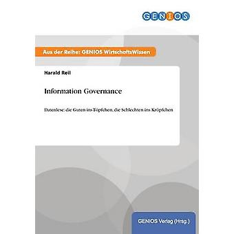 Information Governance by Reil & Harald