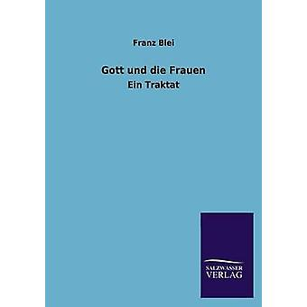 Gott und die Frauen by Blei & Franz