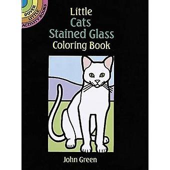 Little Cats Stained Glass Coloring Book by John Green - 9780486264974