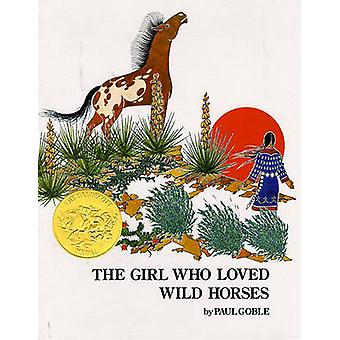 The Girl Who Loved Wild Horses by Paul Goble - 9780689845048 Book