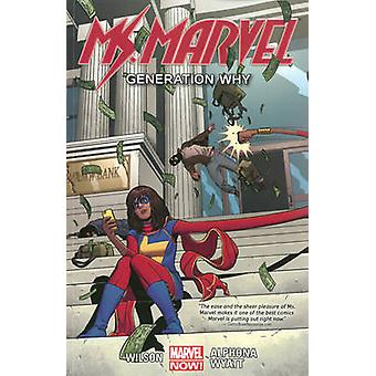 Ms. Marvel - Volume 2 - Generation Why by Adrian Alphona - G. Willow Wi