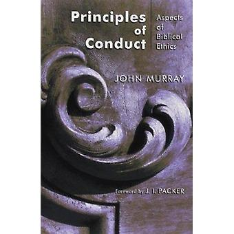 Principles of Conduct - Aspects of Biblical Ethics (2nd Revised editio