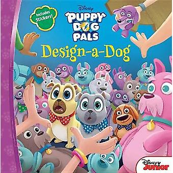 Puppy Dog Pals Design-A-Dog by Disney Book Group - 9781368004183 Book