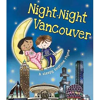 Night-Night Vancouver by Katherine Sully - 9781492654940 Book