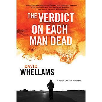 The Verdict on Each Man Dead - A Peter Cammon Mystery by David Whellam