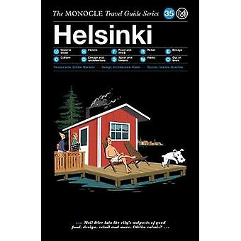 Helsinki - The Monocle Travel Guide Series by Helsinki - The Monocle Tr