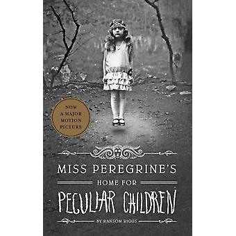 Miss Peregrine's Home for Peculiar Children (Miss Peregrine's Peculiar Children) (Hardcover) by Riggs Ransom