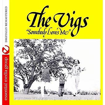 Vigs - Somebody Loves Me [CD] USA importieren