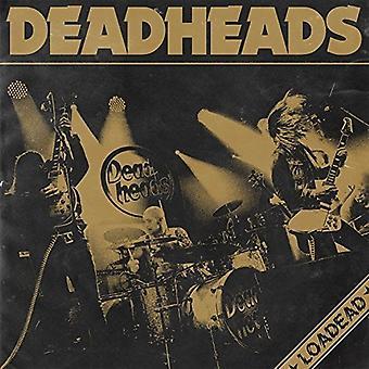 Deadheads - Loadead [CD] USA importerer