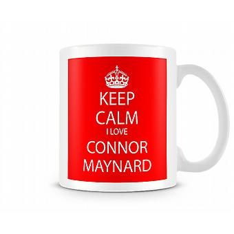 Behåll lugnet jag älskar Connor Maynard tryckta mugg
