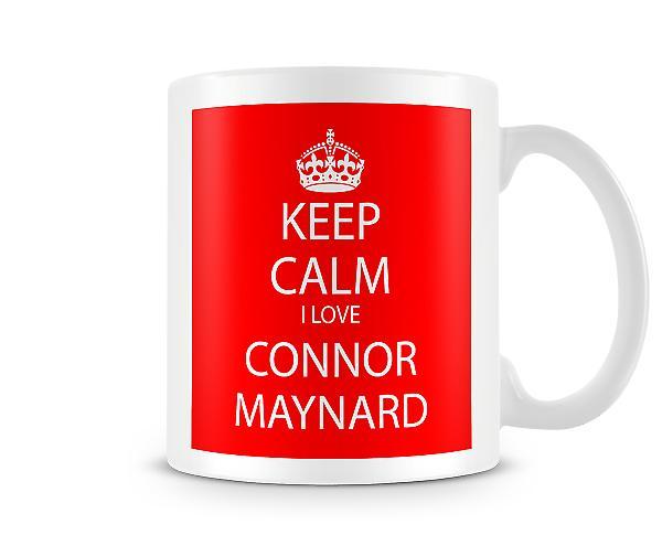 Bewahren Sie die Ruhe ich liebe Connor Maynard bedruckte Becher