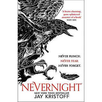 Nevernight (The Nevernight Chronicle - Book 1) by Jay Kristoff - 9780