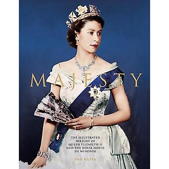 Majesty - Elizabeth II and the Royal House of Windsor by Majesty - Eliz