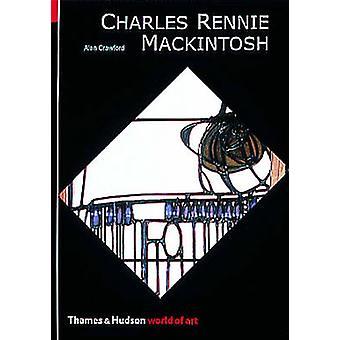 Charles Rennie Mackintosh av Alan Crawford - 9780500202838 bok