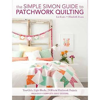 The Simple Simon Guide to Patchwork Quilting - Two Girls - Seven Block