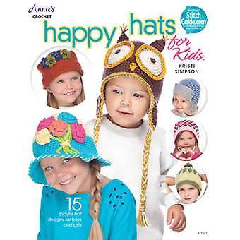 Happy Hats for Kids - 15 Playful Hat Designs for Boys and Girls by Kri