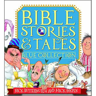Bible Stories & Tales Blue Collection (1st New edition) by Nick Butte