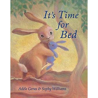 Es hora de cama por Adele Geras - Sophy Williams - 9781848122512 libro