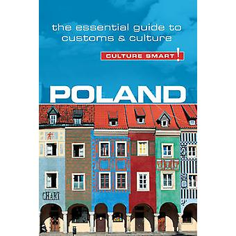 Poland - Culture Smart! The Essential Guide to Customs & Culture (2nd