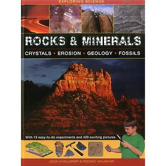 Rocks & Minerals - Crystals * Erosion * Geology * Fossils by Jack Chal