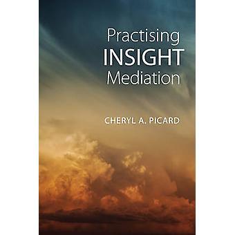 Praticar a mediação de Insight por Cheryl A. Picard - 9781442629370 livro