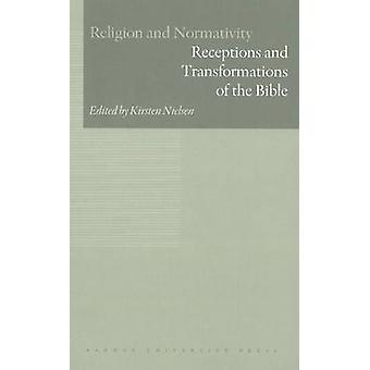 Receptions amp Transformations of the Bible by Kirsten Nielsen