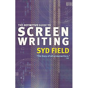 The Definitive Guide to Screenwriting by Syd Field - 9780091890278 Bo