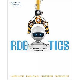 Robotique - une approche axée sur le projet de Lakshmi Prayaga - 9781305271029