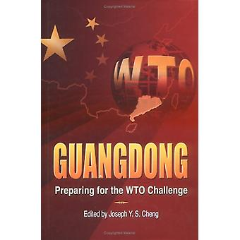 Guangdong - Preparing for the WTO Challenge by Joseph Y. S. Cheng - 97