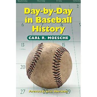 Dzień po dniu w historii Baseball przez Carl R. Moesche - 9780786408863 książki