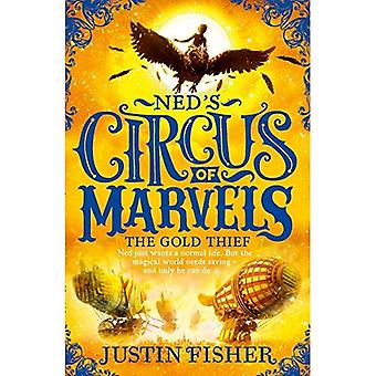 The Gold Thief - Ned's Circus of Marvels 2