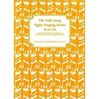 Folk Song Sight Singing Book 8: Bk. 8