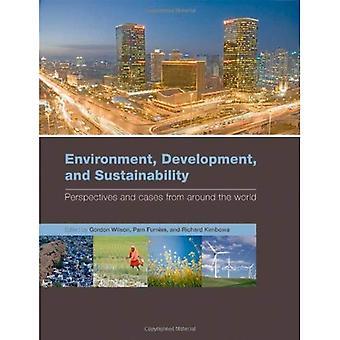 Środowiska i rozwoju zrównoważonego rozwoju: perspektywy i sprawy z całego świata