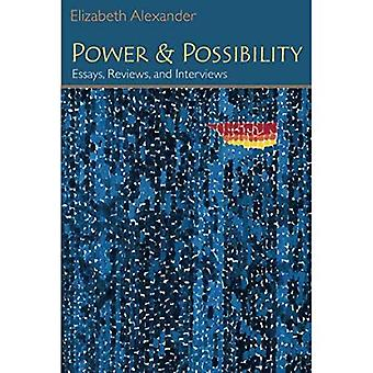 Power and Possibility: Essays, Reviews and Interviews (Poets on Poetry)