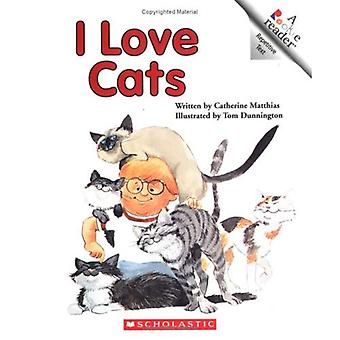 I Love Cats (Rookie Readers: Level B)