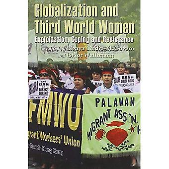 Globalisierung und Frauen der dritten Welt: Ausbeutung, Coping und Widerstand