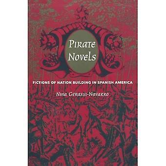 Romances de pirata: Ficções de construção da nação na América espanhola