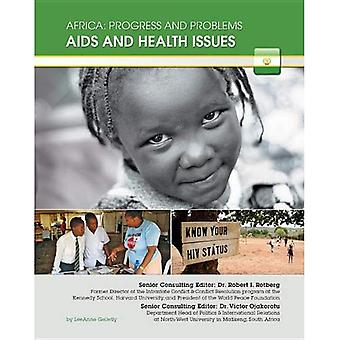AIDS and Health Issues (Africa: Progress & Problems)