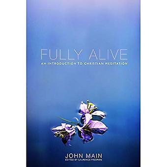 Fully Alive: Dagliga sökvägen till Kristen Meditation