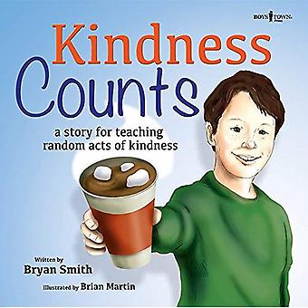 Kindness Counts: A Story Teaching Random Acts of Kindness (Without Limits)