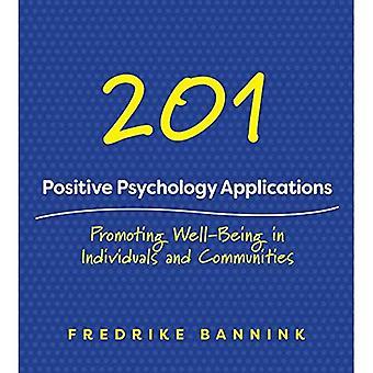 201 positieve psychologie toepassingen: bevordering van welzijn in individuen en gemeenschappen