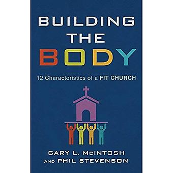 Bygga kroppen: 12 kännetecken för en passform kyrka