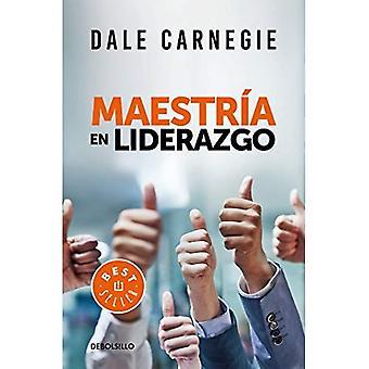 Maestria En Liderazgo / Leadership Mastery