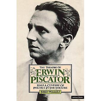 Teater av Erwin Piscator av Willett & John